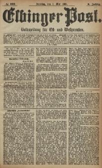 Elbinger Post, Nr. 101, Sonntag 1 Mai 1881, 8 Jahrg.