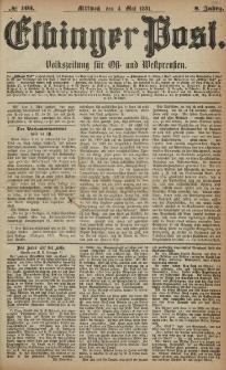 Elbinger Post, Nr. 103, Mittwoch 4 Mai 1881, 8 Jahrg.