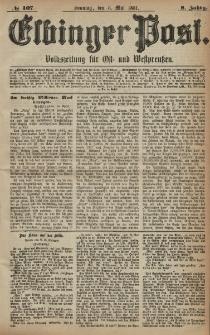 Elbinger Post, Nr. 107, Sonntag 8 Mai 1881, 8 Jahrg.