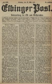 Elbinger Post, Nr. 118, Sonntag 22 Mai 1881, 8 Jahrg.