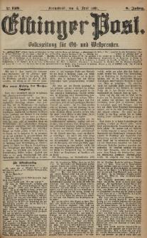 Elbinger Post, Nr. 128, Sonnabend 4 Juni 1881, 8 Jahrg.