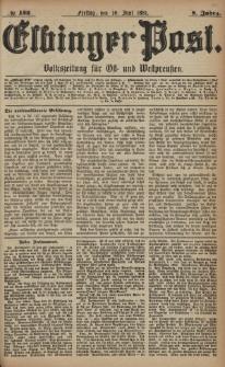 Elbinger Post, Nr. 132, Freitag 10 Juni 1881, 8 Jahrg.