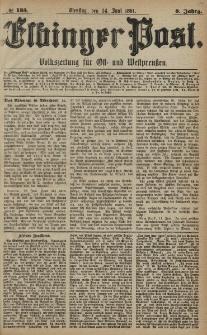 Elbinger Post, Nr. 135, Dienstag 14 Juni 1881, 8 Jahrg.