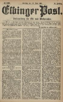 Elbinger Post, Nr. 140, Sonntag 19 Juni 1881, 8 Jahrg.