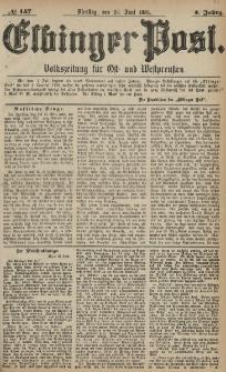 Elbinger Post, Nr. 147, Dienstag 28 Juni 1881, 8 Jahrg.