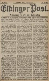 Elbinger Post, Nr. 179, Donnerstag 4 August 1881, 8 Jahrg.
