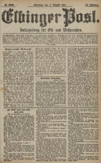 Elbinger Post, Nr. 182, Sonntag 7 August 1881, 8 Jahrg.