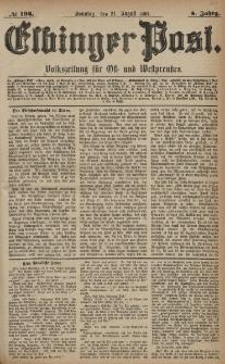 Elbinger Post, Nr. 194, Sonntag 21 August 1881, 8 Jahrg.