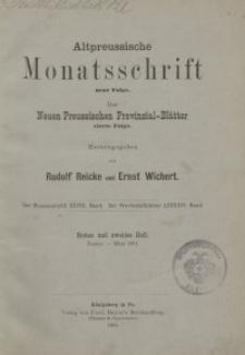 Altpreussische Monatsschrift, 1891, Januar-März, Bd. 28