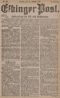 Elbinger Post, Nr. 37, Freitag 13 Februar 1880, 7 Jahrg.