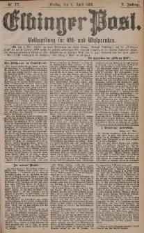 Elbinger Post, Nr. 77, Freitag 2 April 1880, 7 Jahrg.