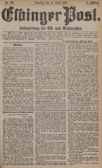 Elbinger Post, Nr. 79, Sonntag 4 April 1880, 7 Jahrg.