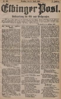 Elbinger Post, Nr. 80, Dienstag 6 April 1880, 7 Jahrg.