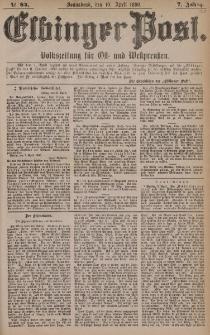 Elbinger Post, Nr. 84, Sonnabend 10 April 1880, 7 Jahrg.