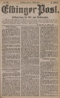 Elbinger Post, Nr. 85, Sonntag 11 April 1880, 7 Jahrg.