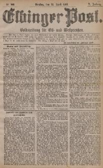 Elbinger Post, Nr. 86, Dienstag 13 April 1880, 7 Jahrg.