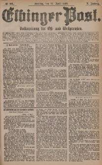 Elbinger Post, Nr. 91, Sonntag 18 April 1880, 7 Jahrg.