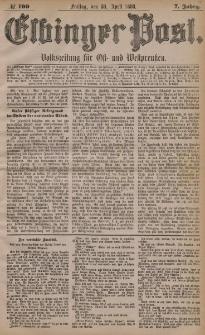 Elbinger Post, Nr. 100, Freitag 30 April 1880, 7 Jahrg.