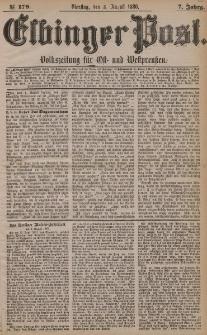 Elbinger Post, Nr. 179, Dienstag 3 August 1880, 7 Jahrg.