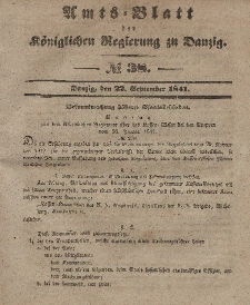 Amts-Blatt der Königlichen Regierung zu Danzig, 22. September 1841, Nr. 38