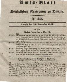 Amts-Blatt der Königlichen Regierung zu Danzig, 24. November 1841, Nr. 47