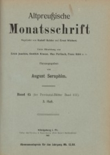 Altpreußische Monatsschrift, 1908, H. 3, Bd. 45