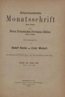 Altpreussische Monatsschrift, 1896, April-Juni, Bd. 33