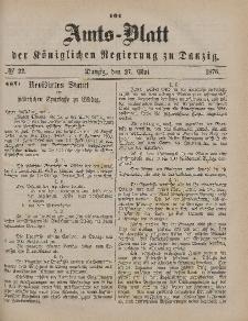 Amts-Blatt der Königlichen Regierung zu Danzig, 27. Mai 1876, Nr. 22