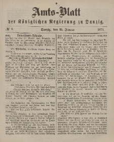 Amts-Blatt der Königlichen Regierung zu Danzig, 25. Januar 1873, Nr. 4