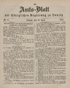 Amts-Blatt der Königlichen Regierung zu Danzig, 12. April 1873, Nr. 15
