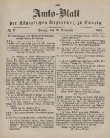 Amts-Blatt der Königlichen Regierung zu Danzig, 22. November 1873, Nr. 47
