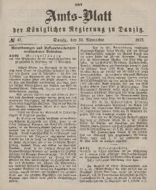 Amts-Blatt der Königlichen Regierung zu Danzig, 47. November 1872, Nr. 47