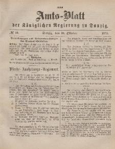 Amts-Blatt der Königlichen Regierung zu Danzig, 30. Oktober 1875, Nr. 44