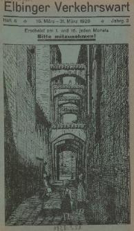 Elbinger Verkehrswart, Heft 6, 16. März - 31. März 1928, 2 Jahrg.