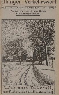 Elbinger Verkehrswart, Heft 6, 16. März - 31. März 1929, 3 Jahrg.