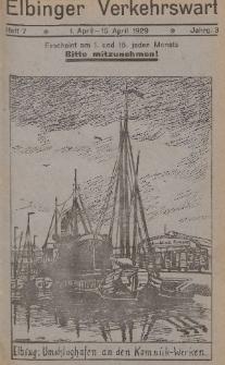 Elbinger Verkehrswart, Heft 7, 1. April - 15. April 1929, 3 Jahrg.