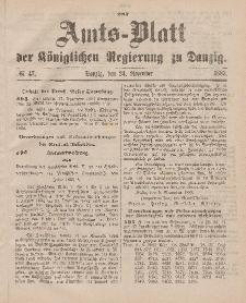 Amts-Blatt der Königlichen Regierung zu Danzig, 24. November 1883, Nr. 47