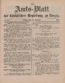 Amts-Blatt der Königlichen Regierung zu Danzig, 22. November 1884, Nr. 47