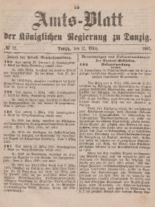 Amts-Blatt der Königlichen Regierung zu Danzig, 21. März 1885, Nr. 12