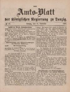 Amts-Blatt der Königlichen Regierung zu Danzig, 14. November 1885, Nr. 46