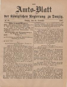 Amts-Blatt der Königlichen Regierung zu Danzig, 28. November 1885, Nr. 48