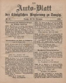 Amts-Blatt der Königlichen Regierung zu Danzig, 20. November 1880, Nr. 47