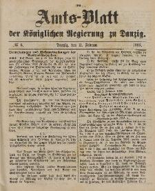 Amts-Blatt der Königlichen Regierung zu Danzig, 11. Februar 1888, Nr. 6