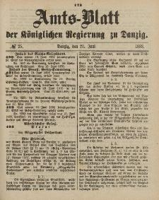Amts-Blatt der Königlichen Regierung zu Danzig, 23. Juni 1888, Nr. 25