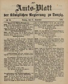 Amts-Blatt der Königlichen Regierung zu Danzig, 17. November 1888, Nr. 46