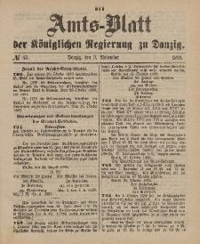 Amts-Blatt der Königlichen Regierung zu Danzig, 9. November 1889, Nr. 45