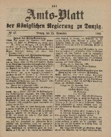 Amts-Blatt der Königlichen Regierung zu Danzig, 23. November 1889, Nr. 47