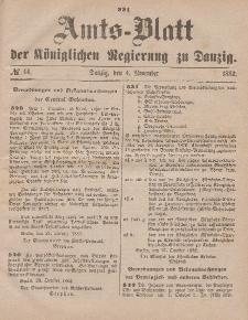 Amts-Blatt der Königlichen Regierung zu Danzig, 4. November 1882, Nr. 44