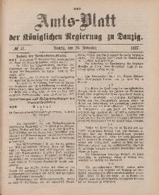 Amts-Blatt der Königlichen Regierung zu Danzig, 26. November 1887, Nr. 47