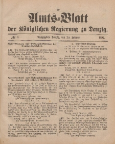 Amts-Blatt der Königlichen Regierung zu Danzig, 20. Februar 1897, Nr. 8